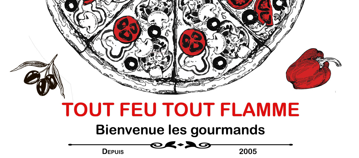 Tout Feu Tout Flamme Pizza